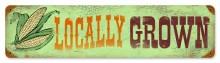 Vintage Locally Grown Metal Sign