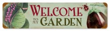 Retro Welcome to my Garden Metal Sign