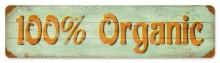 100% Organic Tin Sign