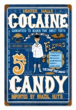 Heater Halls Cocaine Candy Tin Sign